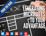 Leveraging Microsites to Your Advantage